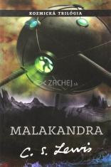 Malakandra - Kozmická trilógia - časť prvá
