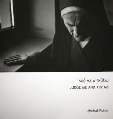 Súď ma a skúšaj - Judge me and try me