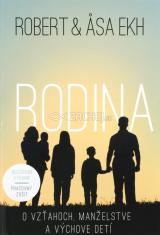 Rodina - O vzťahoch, manželstve a výchove detí