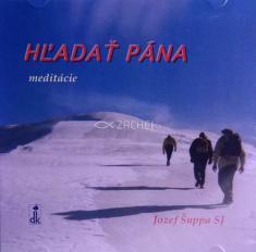 CD - Hľadať Pána - meditácie