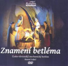 DVD - Znamení betléma - Česko - slovenský mechanický betlém Horný Lideč