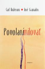 Povolaní milovať - Priblíženie teológie tela Jána Pavla II.