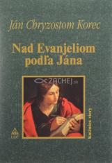 Nad Evanjeliom podľa Jána