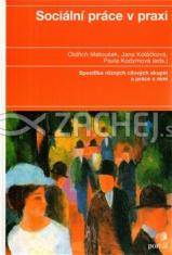 Sociální práce v praxi - Specifika různých cílových skupin a práce s nimi