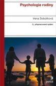 Psychologie rodiny - Druhé, přepracované vydání
