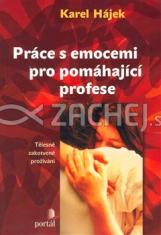 Práce s emocemi pro pomáhající profese - Tělesně zakotvené prožívání