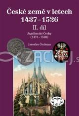 České země v letech 1437-1526 - II. díl - Jagellonské Čechy (1471-1526)