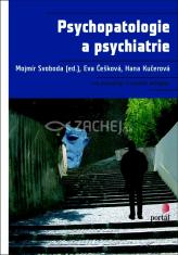 Psychopatologie a psychiatrie - Pro psychology a speciální pedagogy