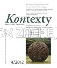 Kontexty 4/2012 - Časopis o kultuře a společnosti