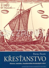Křesťanstvo - Historie, statistika, charakteristika křesťanských církví