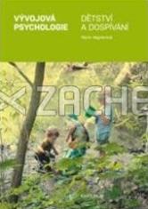 Vývojová psychologie - Dětství a dospívání