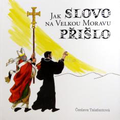 Jak slovo na Velkou Moravu přišlo