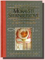 Moravští Šternberkové - Panský rod rozprostřený od Jeseníků ke Karpatům