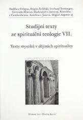 Texty mystiků v dějinách spirituality - Studijní texty ze spirituální teologie VII.