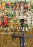 Svaté války - Dějiny křížových výprav