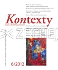 Kontexty 6/2012 - Časopis o kultuře a společnosti