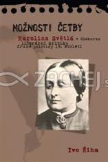 Možnosti četby - Karolína Světlá v diskurzu literární kritiky druhé poloviny 19. století
