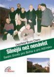 Silnější než nenávist - Sedm životů pro Boha a pro Alžírsko