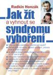 Jak žít a vyhnout se syndromu vyhoření