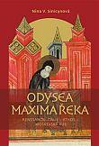 Odysea Maxima Řeka - Renesanční Itálie - Athos - Moskevská Rus