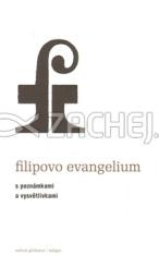 Filipovo evangelium - S poznámkami a vysvětlivkami
