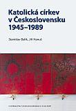 Katolická církev v Československu 1945-1989