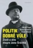Politik dobré vůle - Život a dílo Msgra Jana Šrámka