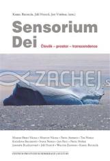 Sensorium Dei - Člověk - prostor - transcendence