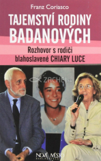 Tajemství rodiny Badanových - Rozhovor s rodiči blahoslavené Chiary Luce