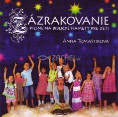 CD: Zázrakovanie - Piesne na biblické námety pre deti