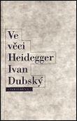 Ve věci Heidegger - Problém Heideggerovy biografie