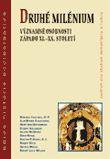 Druhé milénium - Významné osobnosti Západu XI. - XX. století