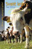 Svaté krávy - Neřízené střely nebezpečných myšlenek