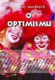 O optimismu - Myšlenky moudrých