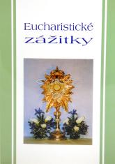 Eucharistické zážitky