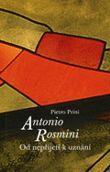 Antonio Rosmini - Od nepřijetí k uznání