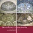 Zjevení Krista ve třinácti staletích křesťanského umění