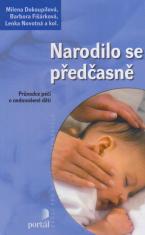 Narodilo se předčasně - Prúvodce péčí o nedonošené děti