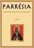 Parrésia I (2007) - Revue pro východní křesťanství