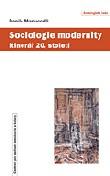 Sociologie modernity - Itinerář 20. století
