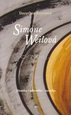 Simone Weilová - Filosofka - odborářka - mystička