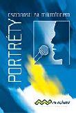 Portréty - osobnosti za mikrofonem - Awrádio - internetové rádio jinak