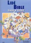 Lidé Bible - Život a zvyky