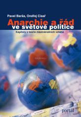 Anarchie a řád ve světové politice - Kapitoly z teorie mezinárodních vztahů