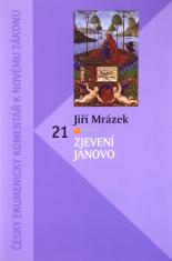 Zjevení Janovo - Český ekumenický komentář k Novému zákonu - svazek 21