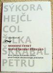 Moderní český novozákonní překlad - Nové zákony dvacátého století před Českým ekumenickým překladem