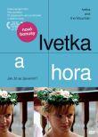 DVD - Ivetka a hora - Jak žít se zjevením?