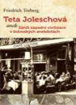 Teta Joleschová - aneb Zánik západní civilizace v židovských anekdotách
