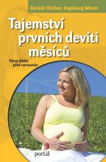 Tajemství prvních devíti měsíců - Vývoj dítěte před narozením