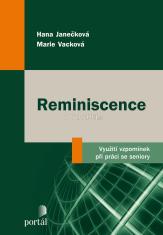 Reminiscence - Využití vzpomínek při práci se seniory
